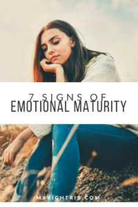 7 SIGNS OF EMOTIONAL MATURITY
