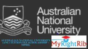 AUSTRALIAN NATIONAL UNIVERSITY (ANU) TUITION FEE SCHOLARSHIP – MPhil