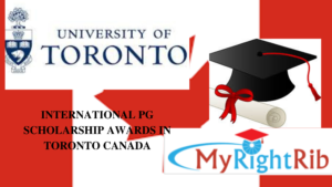 INTERNATIONAL PG SCHOLARSHIP AWARDS IN TORONTO CANADA