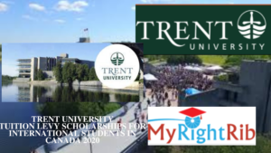 TRENT UNIVERSITY TUITION LEVY SCHOLARSHIPS FOR INTERNATIONAL STUDENTS IN CANADA 2020