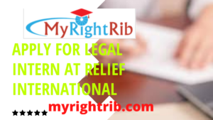APPLY FOR LEGAL INTERN AT RELIEF INTERNATIONAL