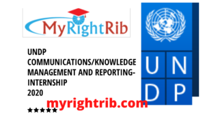 UNDP COMMUNICATIONS/KNOWLEDGE MANAGEMENT AND REPORTING-INTERNSHIP 2020