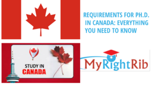 REQUIREMENTS FOR Ph.D. IN CANADA: EVERYTHING YOU NEED TO KNOW